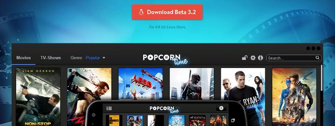 Installer Popcorn Time bêta 3.2 pour Ubuntu 14.04
